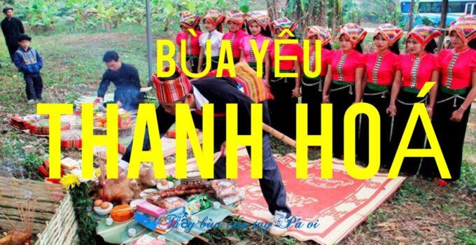 Bùa Yêu ở Thanh Hóa