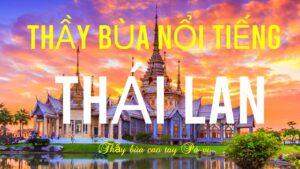 thầy bùa nổi tiếng Thái Lan