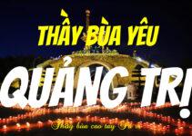 thầy bùa yêu ở Quảng Trị